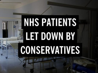 NHS Patients Let Down By Conservatives